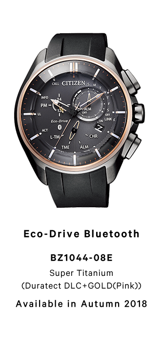 Eco-Drive Bluetooth BZ1044-08E Super Titanium (Duratect DLC+GOLD(Pink)) Available in Autumn 2018